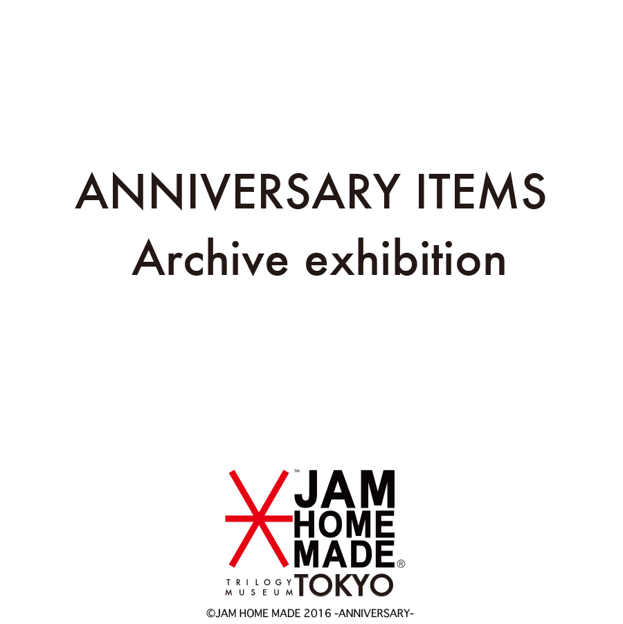 ANNIVERSARY ITEMS -Archive exhibition-の写真